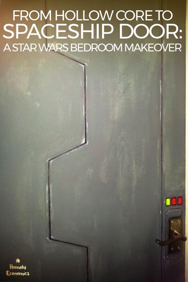 Hollow Core To Spaceship Door: A Star Wars Bedroom Makeover
