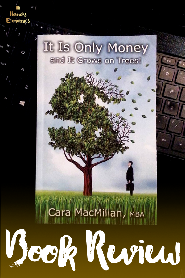 It Is Only Money And It Grows On Trees Book Review