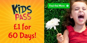 Get a 60 day Kids Pass trial for only £1! Click on the picture to read more about this amazing money-saving offer.