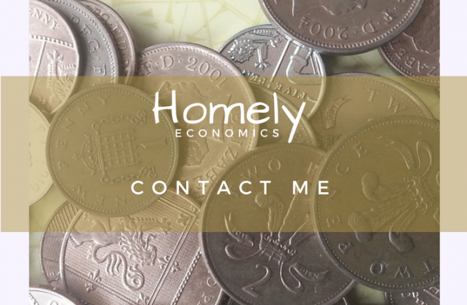 Contact me - how to ask me a question or work with Homely Economics.