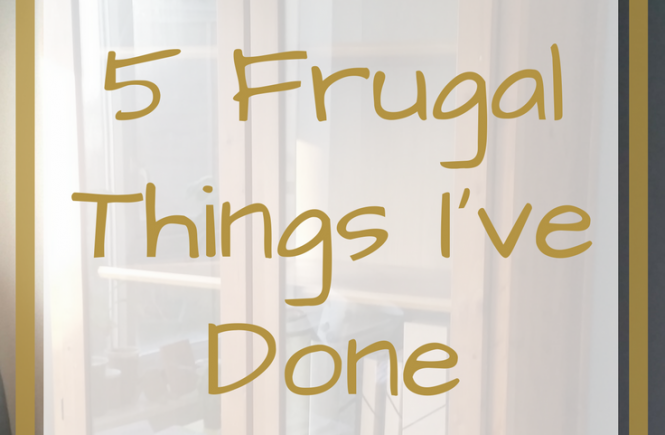Here are 5 of the frugal things I've done for the week - 24th March, 2017.