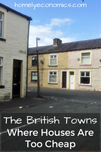 The British Towns Where Houses Are Too Cheap