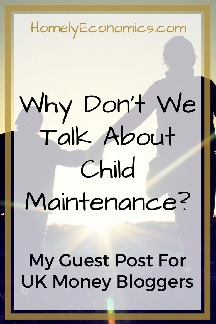 Why don't we talk about child maintenance as a society? I've written a post for UK Money Bloggers discussing the reasons for our avoidance of this important subject. Click on the picture to read more.