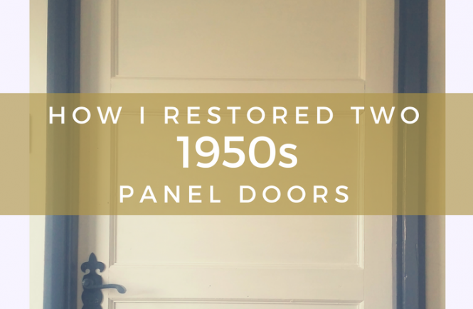 Restoring vintage 1950s panel doors - click on the picture to read how we tackled this DIY project!
