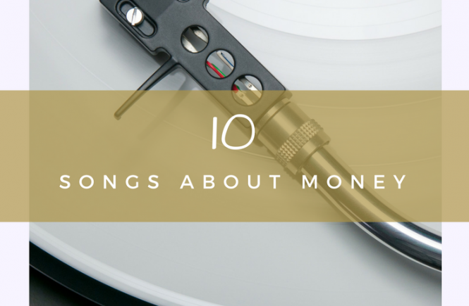 Lee's pick of 10 songs about money - some you may love or never have heard of!
