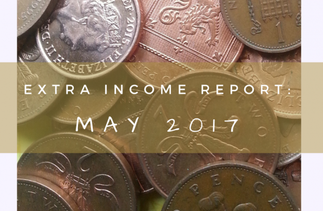 This is our extra income for May 2017 - all the things we did to earn an extra income or receive a passive income.