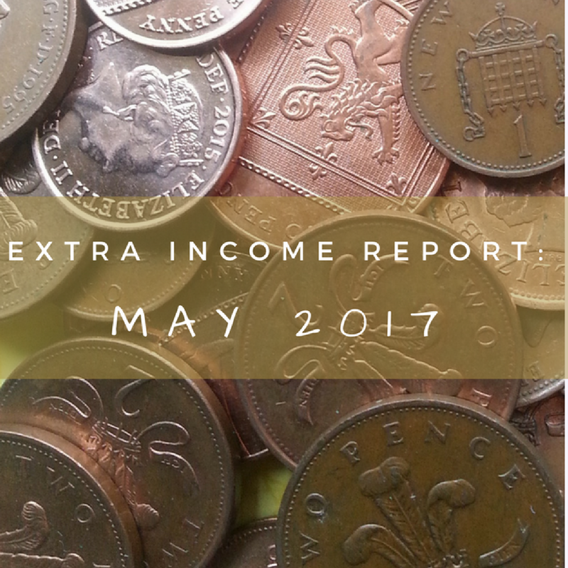 My extra income in May 2017 was lower than most other previous months, but read on to find out more.