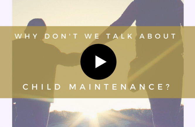 Watch this short video asking why we don't talk about child maintenance in the UK.