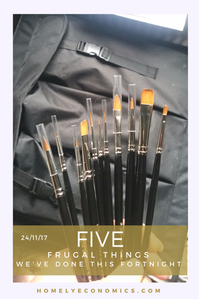 Five frugal things that we've done this fortnight, including investing in some new artists' brushes.