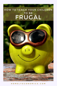 How to teach your children to be frugal - practical tips for your family.