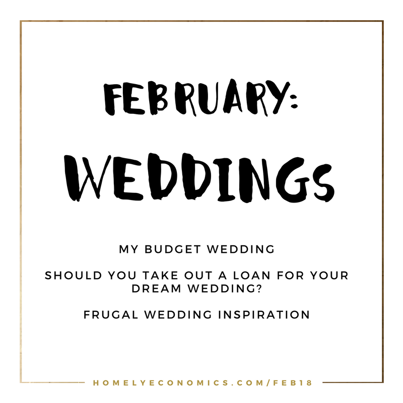 February's theme on Homely Economics: weddings.