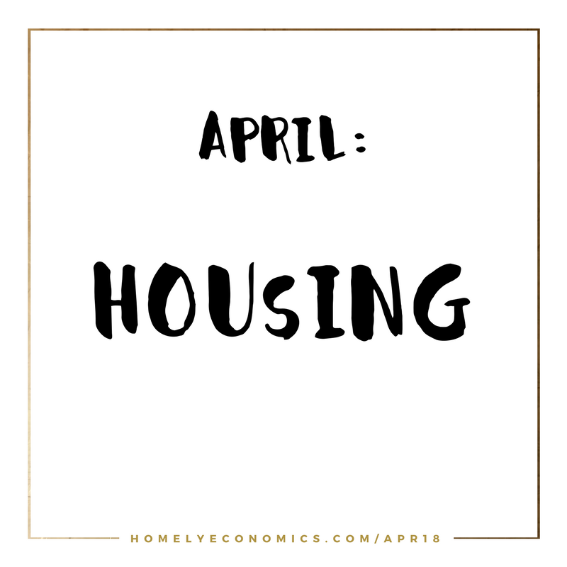 April's theme is housing - how to save money on your home expenses and more.