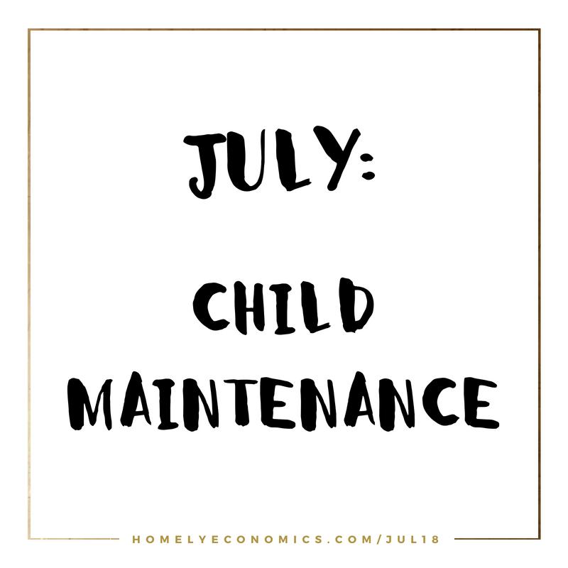 July's Theme: Child Maintenance