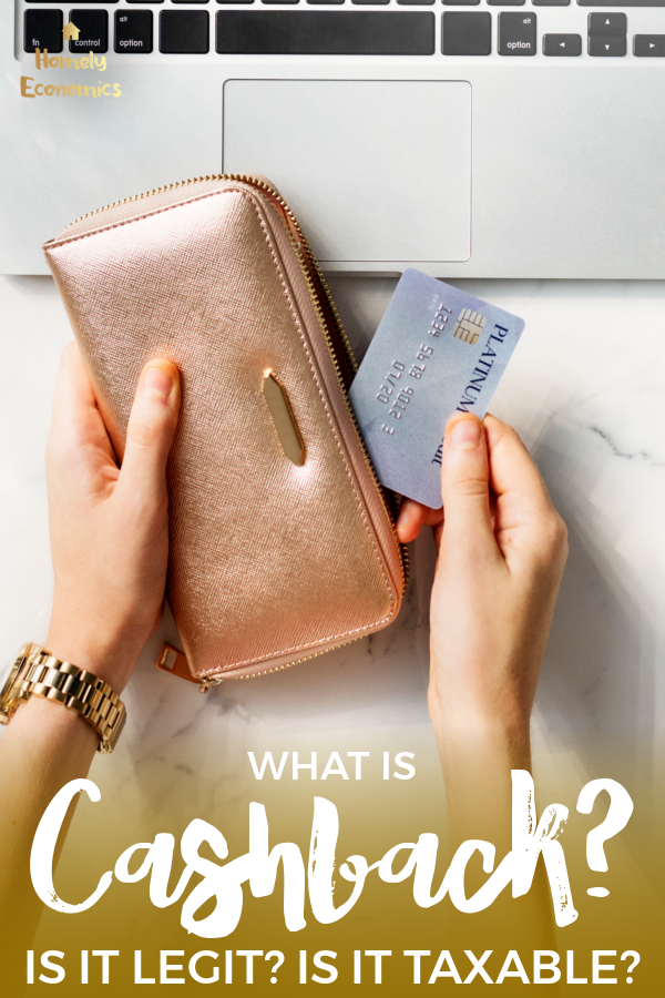 Hands taking a credit card out of a wallet. Text reads: What is cashback? Is it legit? Is it taxable?