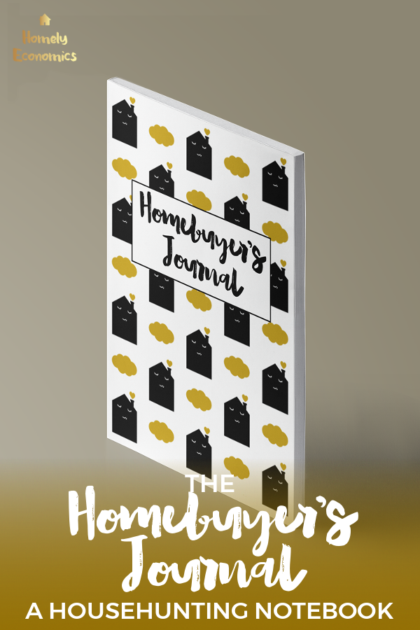 The Homebuyer's Journal by Homely Economics