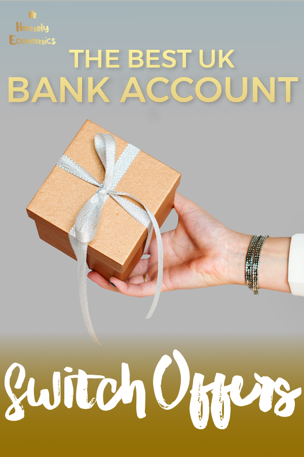 The best uk bank account switching offers