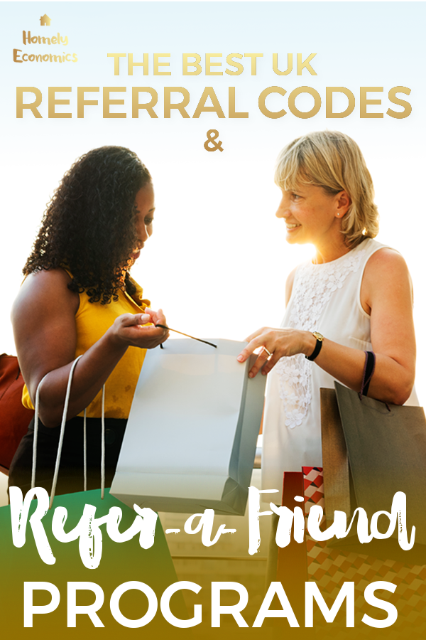 The best UK referral codes and refer-a-friend programs