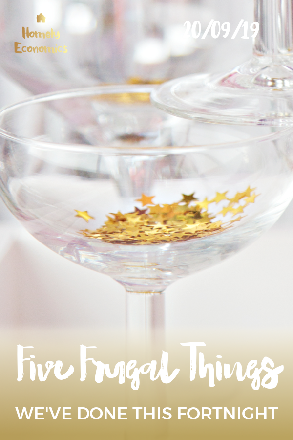 Five frugal things 20/09/19