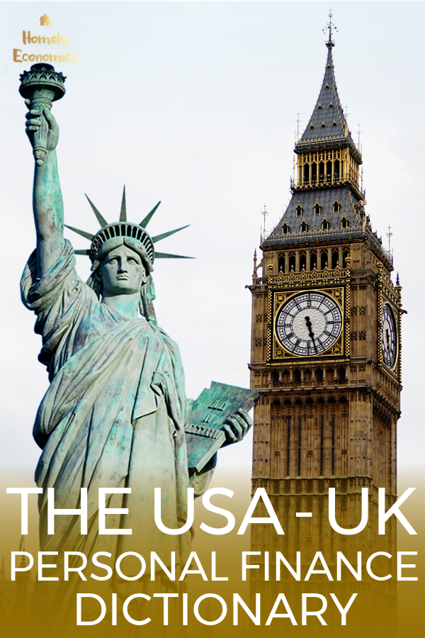 US = UK personal finance dictionary