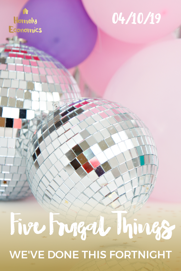 five frugal things we've done 20/04/19