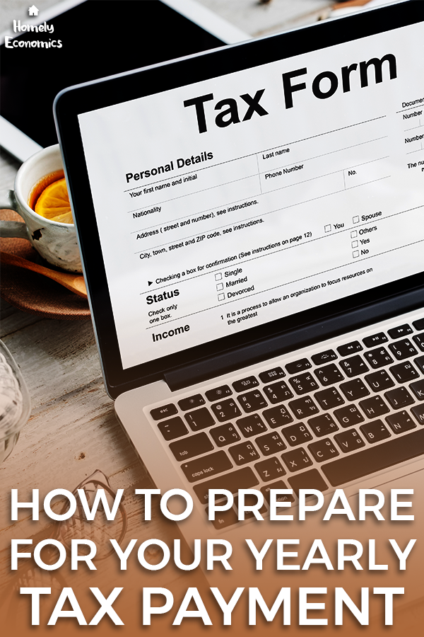 How to prepare for your yearly tax payment